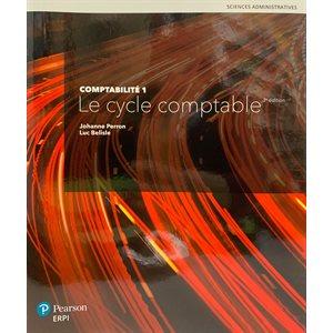 Comptabilité 1: Cycle Comptable 3e ed.