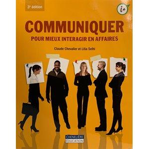 Communiquer pour mieux interagir en affaires (3e)