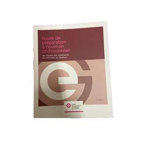 Guide de préparation à l'examen professionnel OIIQ 5E ED